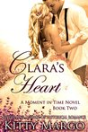 Clara's Heart (A Moment in Time, #2)