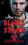 Deadly Strain (Biological Response Team, #1)