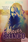 Forever Branded (The Billionaire Love Series)