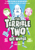 The Terrible Two Get Worse (The Terrible Two, #2)