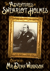 The Adventures of Swearlot Holmes