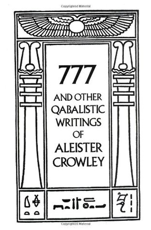 777 and Other Qabalistic Writings of Aleister Crowley by Aleister Crowley