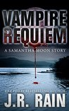 Vampire Requiem (Vampire for Hire, #10.5)