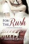 For the Rush (Playing for Keeps #3)