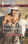 Rolling Like Thunder (Thunder Mountain Brotherhood, #3)