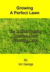 The 15 Most Pressing Questions About Growing A Lawn