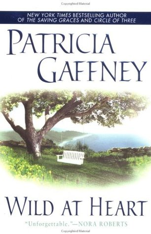 Wild at Heart by Patricia Gaffney