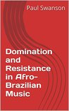 Domination and Resistance in Afro-Brazilian Music
