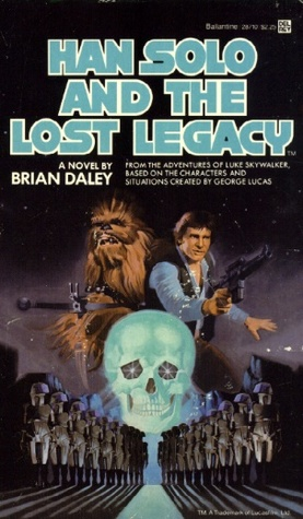 Han Solo and the Lost Legacy by Brian Daley