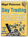 Day Trading: How to Make Money Trading and Investing in the Stock Market (Money Matters Book 5)