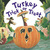 Turkey Trick or Treat