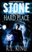 Stone and a Hard Place (Alastair Stone Chronicles, #1)