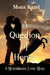 A Question of Honor ~ A Sto...