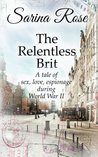 The Relentless Brit: The Relentless Series Book One