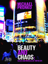 Beauty and Chaos: Slices and Morsels of Tokyo Life