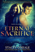 Eternal Sacrifice by Stacey O'Neale