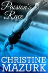 Passion's Race (Passion's Series Book 1)
