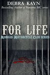 For Life (Moroad Motorcycle Club, #2)