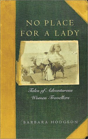 No Place for a Lady by Barbara Hodgson