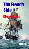 The French Ship (The Face of the Enemy Series Book 4)