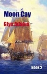 Moon Cay (The Face of the Enemy Series Book 2)