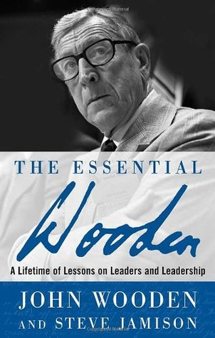 The Essential Wooden by John Wooden