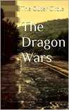 The Dragon Wars: The Outer Circle