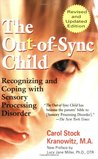 The Out-of-Sync Child by Carol Stock Kranowitz