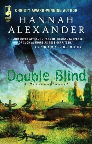Double Blind by Hannah Alexander