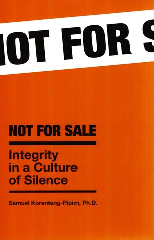 Not For Sale: Integrity In A Culture Of Silence