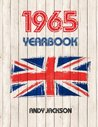 1965 Yearbook: Interesting Facts from 1965