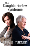 The Daughter-in-law Syndrome by Stevie Turner