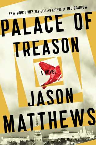 Palace of Treason (Red Sparrow Trilogy, #2)