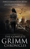 The Complete Grimm Chronicles (The Grimm Chronicles Box Set)