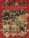 9 Patch Pizzazz: Fast, Fun & Finished In A Day