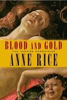 Blood and Gold (The Vampire Chronicles #8)