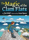 The Magic of the Clam Flats