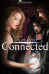 Connected by Kat Stiles