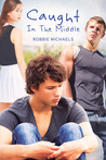 Caught in the Middle (Caught in the Act, #2)