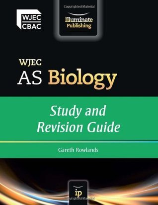 Wjec as Biology: Study and Revision Guide