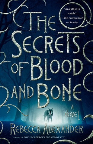 The Secrets of Blood and Bone (Jackdaw Hammond #2)