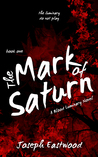 The Mark of Saturn (Blood Luminary, #1)