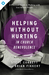 Helping Without Hurting in Church Benevolence by Steve Corbett