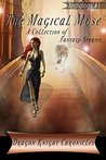 The Magical Muse: A Collection of Fantasy Stories (DKC Contest Anthology Book 1)