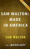 Sam Walton (Made In America) by Sam Walton | Summary & Analysis