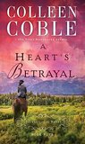 A Heart's Betrayal (A Journey of the Heart #4)