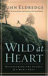 Wild at Heart by John Eldredge