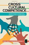 Cross Cultural Competence: A Field Guide for Developing Global Leaders and Managers (0)