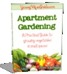 Apartment Gardening: A Practical Guide to Growing Vegetables in small Spaces