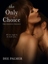 The Only Choice (Choices Trilogy #3)